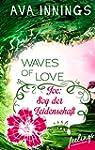 Waves of Love - Joe: Sog der Leidensc...