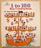 1 To 100 Busy Counting Book (0307605205) by Rosenberg, Amye