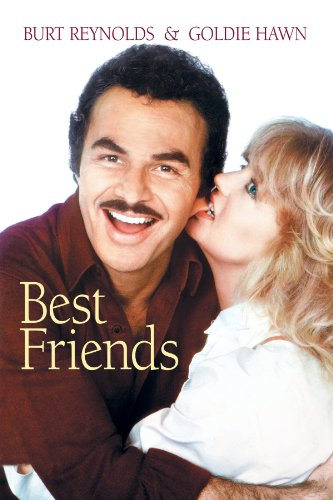 Amazon Com Best Friends 1982 Burt Reynolds Goldie