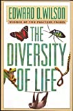 The Diversity of Life (Questions of Science) (0674212983) by Wilson, Edward O.