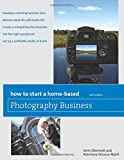 img - for How to Start a Home-Based Photography Business (Home-Based Business Series) book / textbook / text book