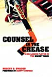 Counsel in the Crease: A Big League Player in the Hockey Wars
