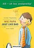 Wie Papa / Just like Dad
