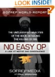 No Easy Op: The Unclassified Analysis...