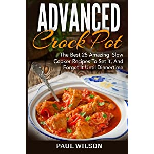 Advanced Crock Pot: The B Livre en Ligne - Telecharger Ebook