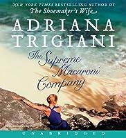 Supreme Macaroni Company Unabridged CD, The