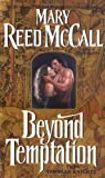 Mary Reed McCall Beyond Temptation: The Templar Knights (Avon Romance)
