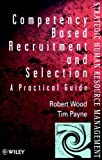img - for Competency-Based Recruitment and Selection (Wiley Series in Strategic HRM) book / textbook / text book