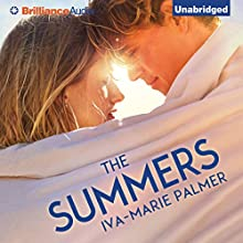 The Summers (       UNABRIDGED) by Iva-Marie Palmer Narrated by Whitney Dykhouse