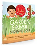 Garden Safari Vegetable Soup (Kitchen Klub Kids)