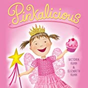 Pinkalicious | Victoria Kann, Elizabeth Kann