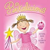 Pinkalicious | Victoria Kann, Elizabeth Kann