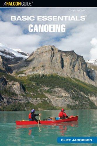 Basic Essentials® Canoeing, 3rd (Basic Essentials Series)