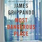 Most Dangerous Place: A Jack Swyteck Novel Hörbuch von James Grippando Gesprochen von: Jonathan Davis