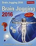 Brain Jogging 2016: Gedächtnis, Konzentration, Logik