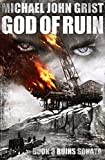 God of Ruin: A Thriller (Ruins War Book 3)