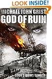 God of Ruin: A Thriller (Ruins War Book 3)