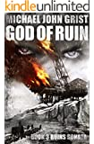 God of Ruin: A Thriller (Ruins Sonata Book 3)
