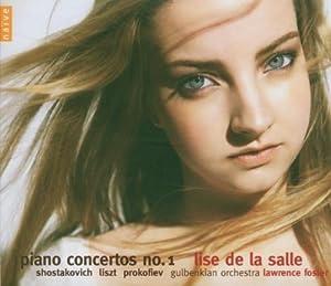 ショスタコーヴィチ、リスト、プロコフィエフ;ショスタコーヴィチ:ピアノ協奏曲第1番 (Shostakovich: Piano Concerto No. 1; Liszt: Piano Concerto No. 1; Prokofiev: Piano Concerto No. 1)