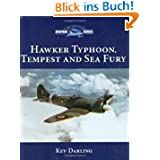 Hawker Typhoon, Tempest & Sea Fury: Crowood Aviation (Crowood Aviation Series)