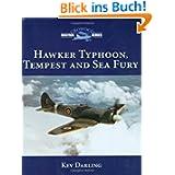 Hawker Typhoon, Tempest & Sea Fury: Crowood Aviation (Crowood Aviation Series)