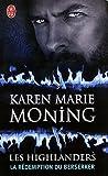 echange, troc Karen Marie Moning - Les Highlanders, Tome 2 : La rédemption du Berserker