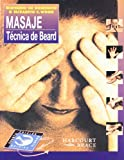 img - for Masaje. T cnica de Beard, 4e (Spanish Edition) book / textbook / text book