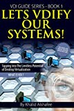 Lets VDIfy Our Systems: What is the Virtual Desktop ? (VDI guide books ) (Volume 1)