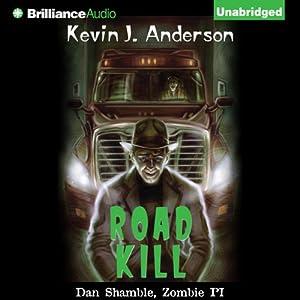 Road Kill: A Dan Shamble, Zombie P.I. Story   [Kevin J. Anderson]