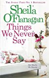 img - for Things We Never Say book / textbook / text book