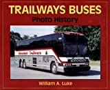 img - for Trailways Buses 1936-2001 book / textbook / text book