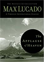 The Applause of Heaven (The Bestseller Collection)