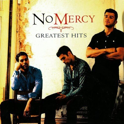 No Mercy - NO MERCY: GREATEST HITS - Zortam Music