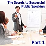 Enjoy Making an Impact: The Secrets to Successful Public Speaking, Part 1 | Ed Percival