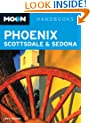 Moon Phoenix, Scottsdale and Sedona (Moon Handbooks)