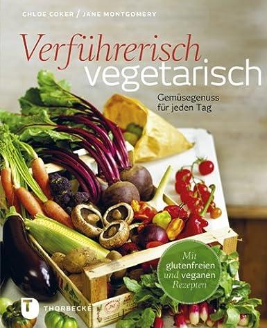 http://mal-kurz-in-der-kueche.blogspot.de/2014/05/buchvorstellung-vegetarisch-genieen.html