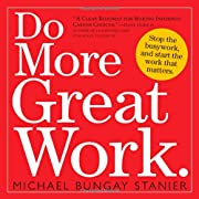 How To Do Great Work -- and A Giveaway!