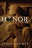 Honor: A History