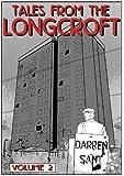 Tales From The Longcroft 2 (Tales From The Longcroft Estate)