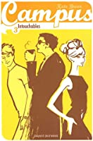 Campus, Tome 3 : Intouchables