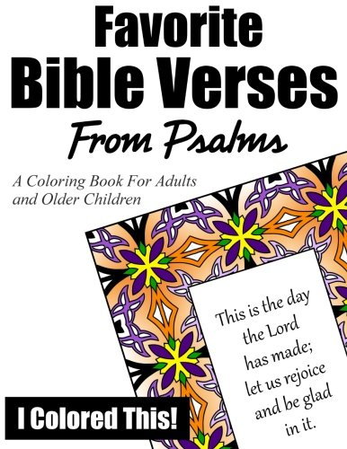 Favorite Bible Verses From Psalms: A Coloring Book for Adults and Older Children PDF