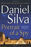 Portrait of a Spy: A Novel (006228732X) by Silva, Daniel