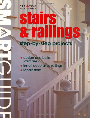 Smart Guide: Stairs & Railings - Creative Homeowner - 1580113931 - ISBN:1580113931