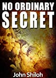 No Ordinary Secret: The One With Terrible Events (#1)