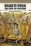Bhakti-Yoga: The Path of Devotion (Fo...