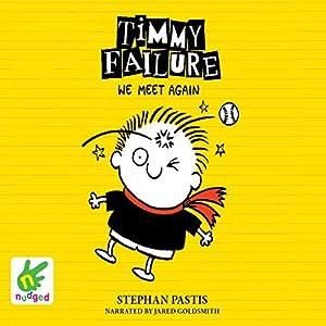 Timmy Failure: We Meet Again Audiobook