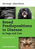 img - for Breed Predispositions to Disease in Dogs and Cats by Alex Gough (2010-06-25) book / textbook / text book