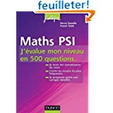 Maths PSI - J'évalue mon niveau en 500 questions