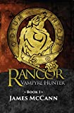 img - for Rancor: Vampyre Hunter (Rancor Chronicles Book 1) book / textbook / text book