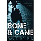 Bone and Caneby David Belbin